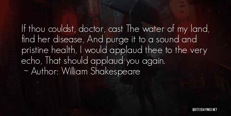 Water And Health Quotes By William Shakespeare