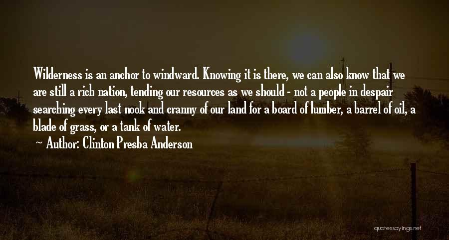 Water And Land Quotes By Clinton Presba Anderson
