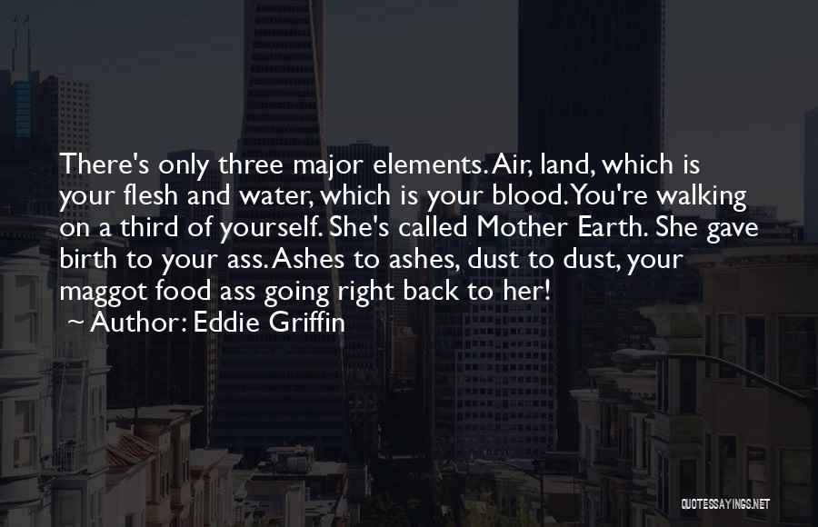 Water And Land Quotes By Eddie Griffin