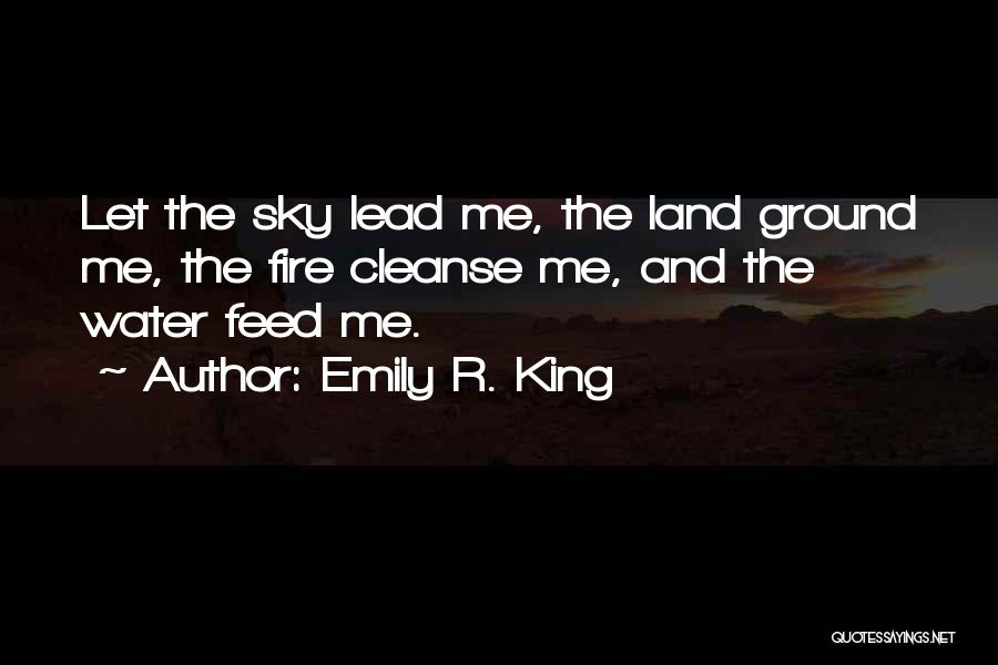 Water And Land Quotes By Emily R. King