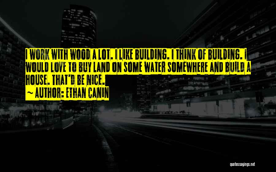 Water And Land Quotes By Ethan Canin