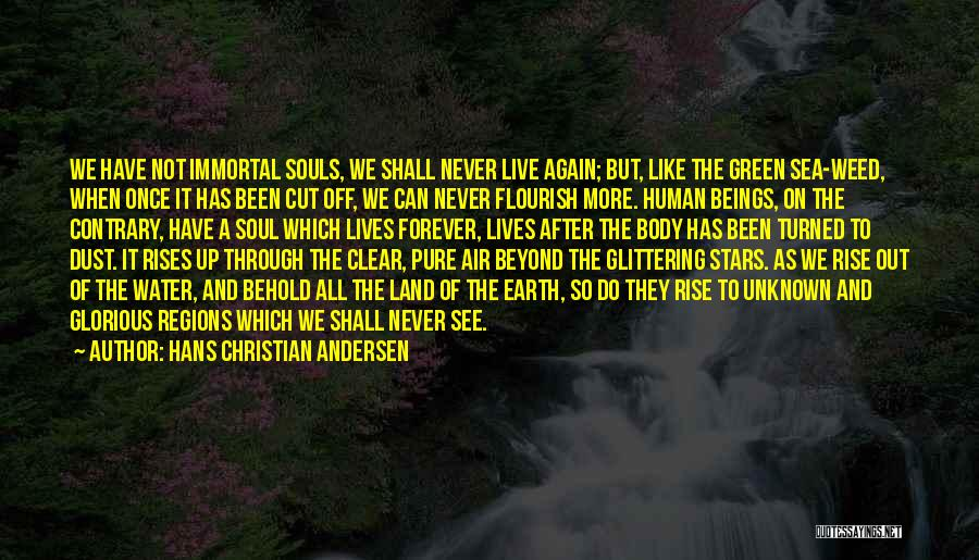Water And Land Quotes By Hans Christian Andersen