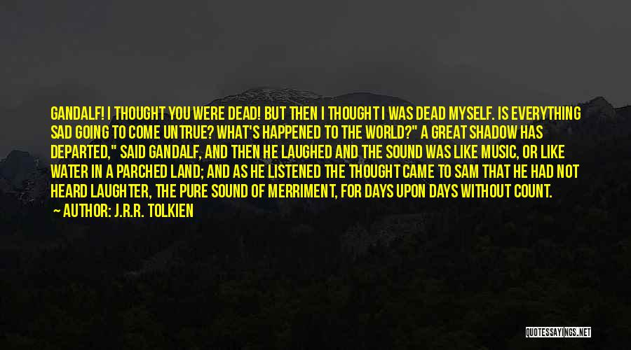 Water And Land Quotes By J.R.R. Tolkien