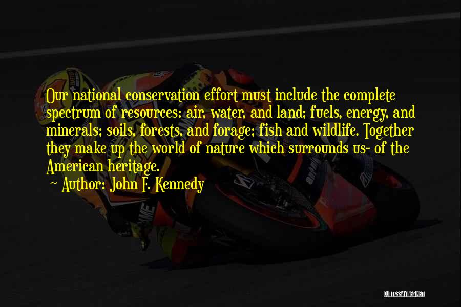 Water And Land Quotes By John F. Kennedy