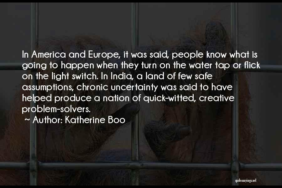 Water And Land Quotes By Katherine Boo