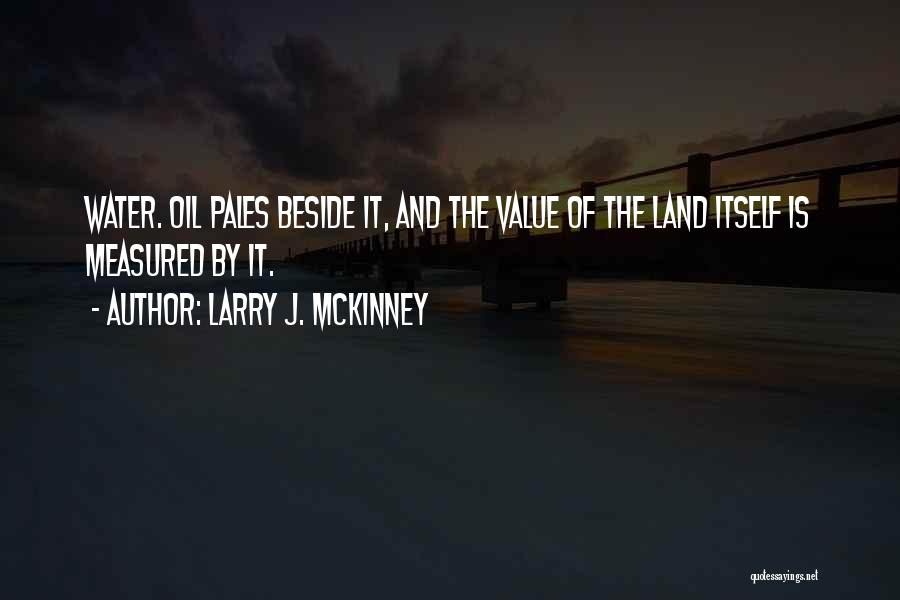 Water And Land Quotes By Larry J. McKinney