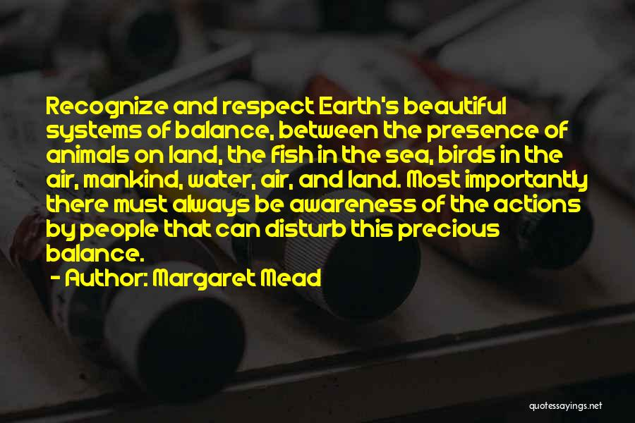 Water And Land Quotes By Margaret Mead
