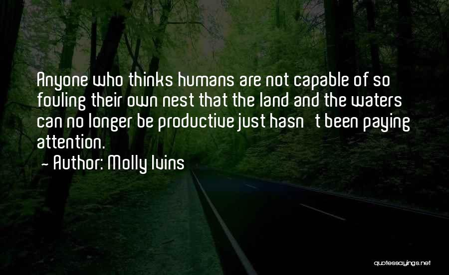 Water And Land Quotes By Molly Ivins