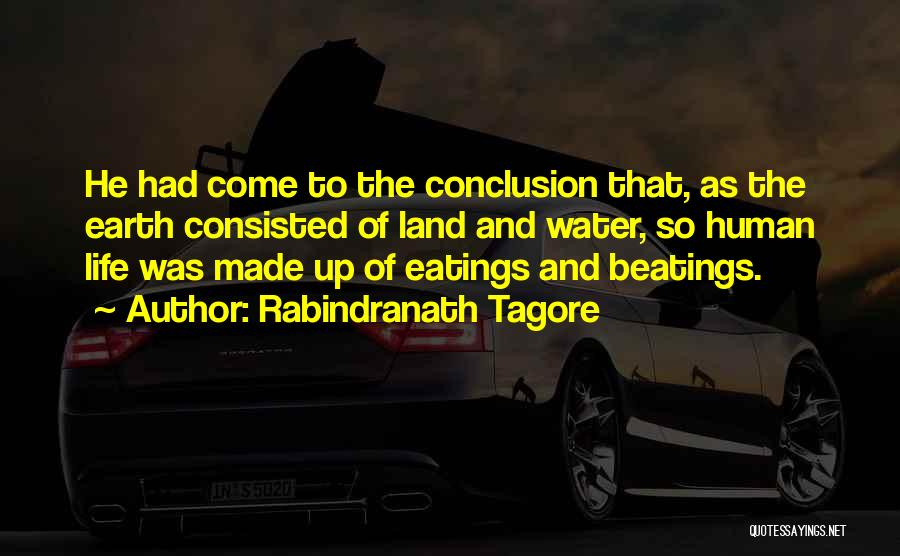 Water And Land Quotes By Rabindranath Tagore