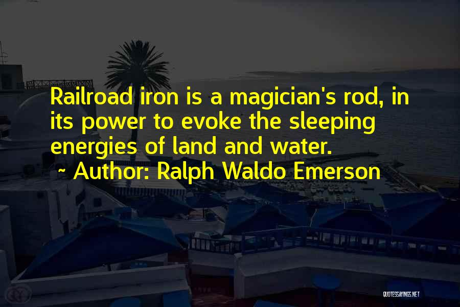 Water And Land Quotes By Ralph Waldo Emerson