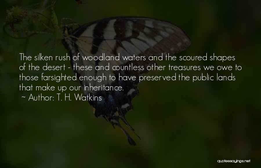 Water And Land Quotes By T. H. Watkins