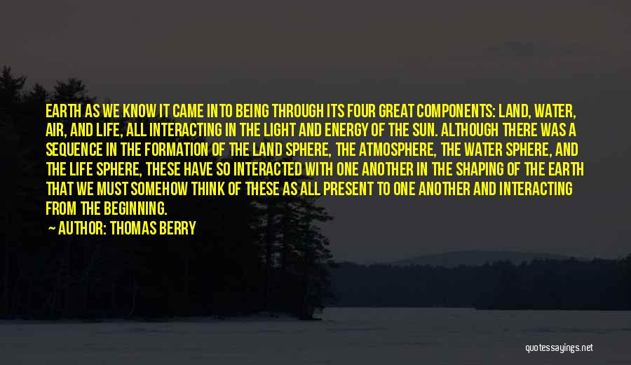 Water And Land Quotes By Thomas Berry