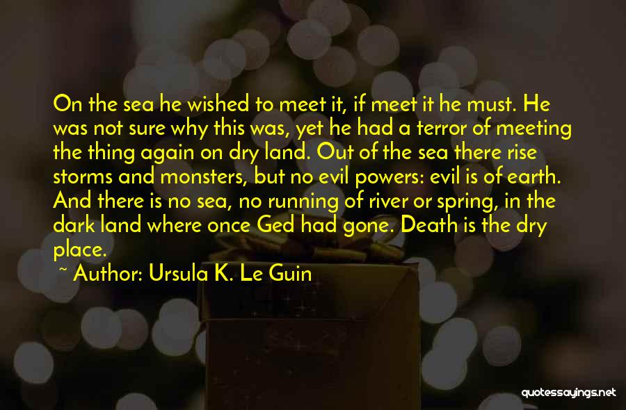 Water And Land Quotes By Ursula K. Le Guin