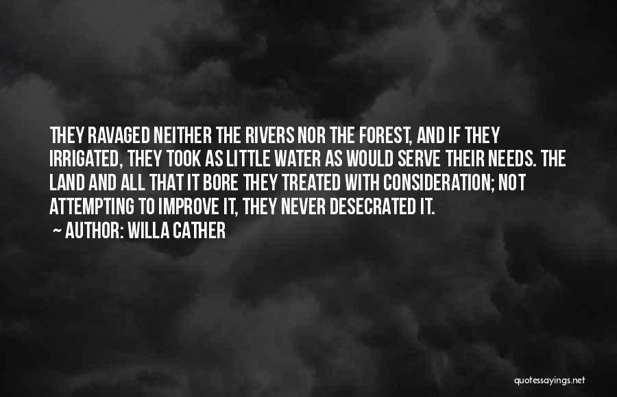 Water And Land Quotes By Willa Cather