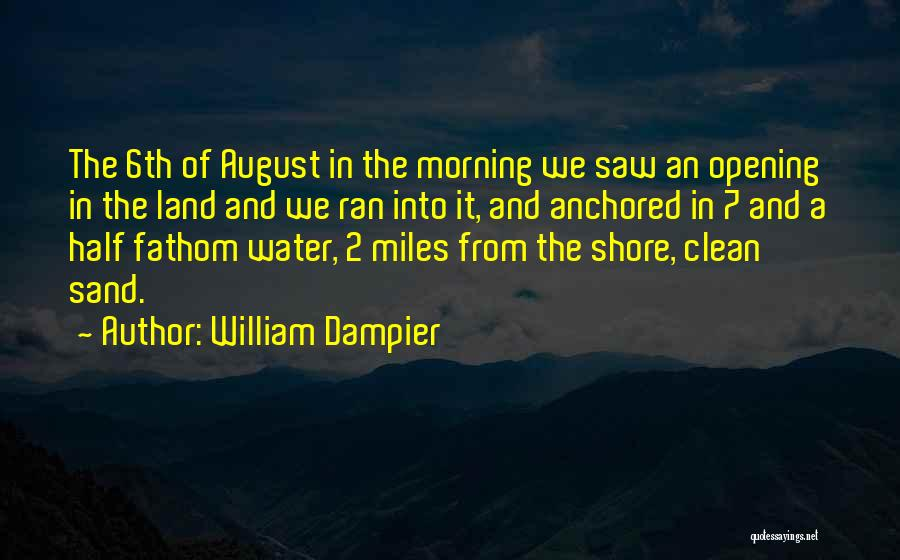 Water And Land Quotes By William Dampier