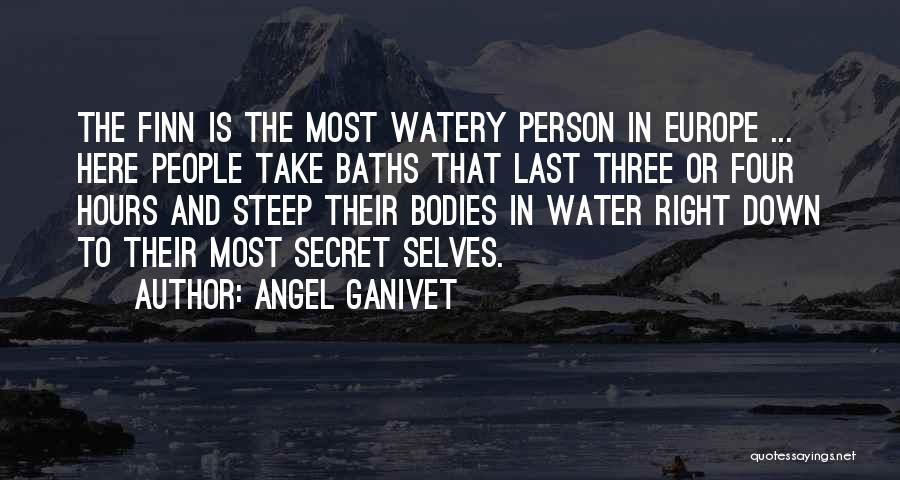 Water Bodies Quotes By Angel Ganivet