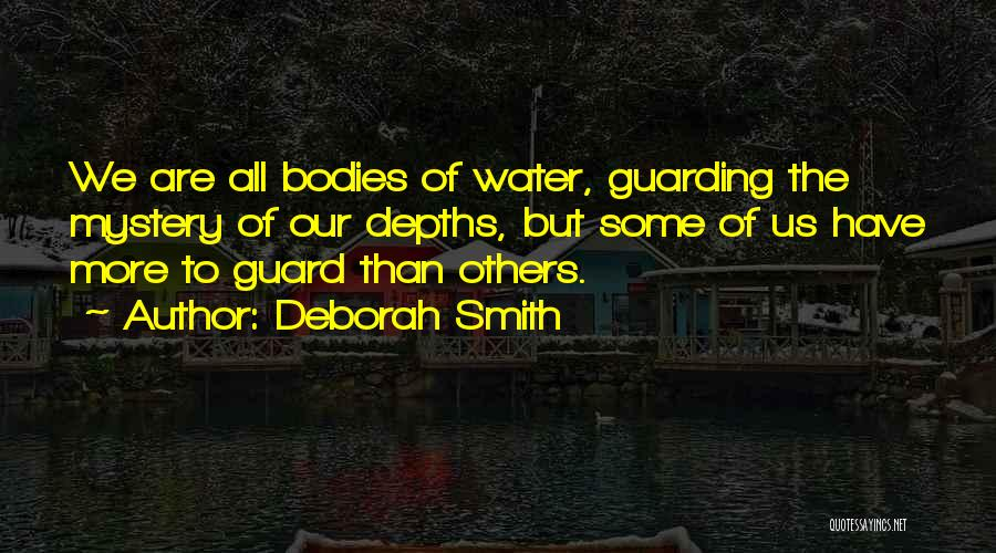 Water Bodies Quotes By Deborah Smith