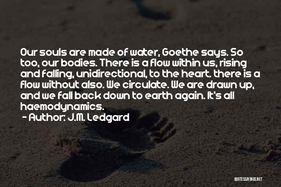 Water Bodies Quotes By J.M. Ledgard