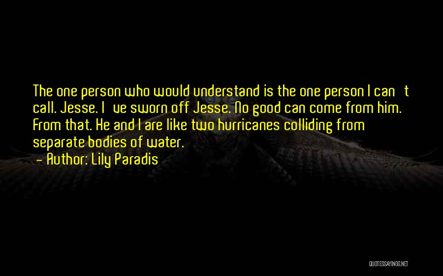 Water Bodies Quotes By Lily Paradis