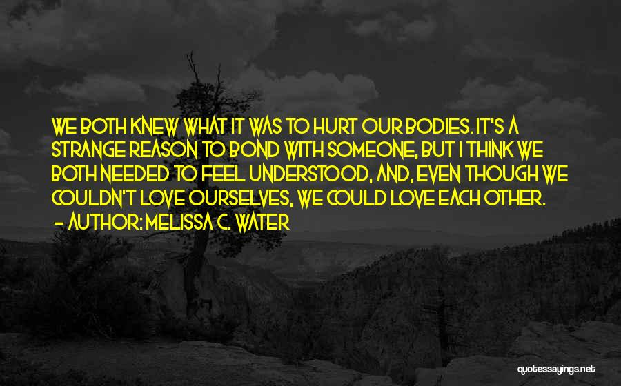 Water Bodies Quotes By Melissa C. Water