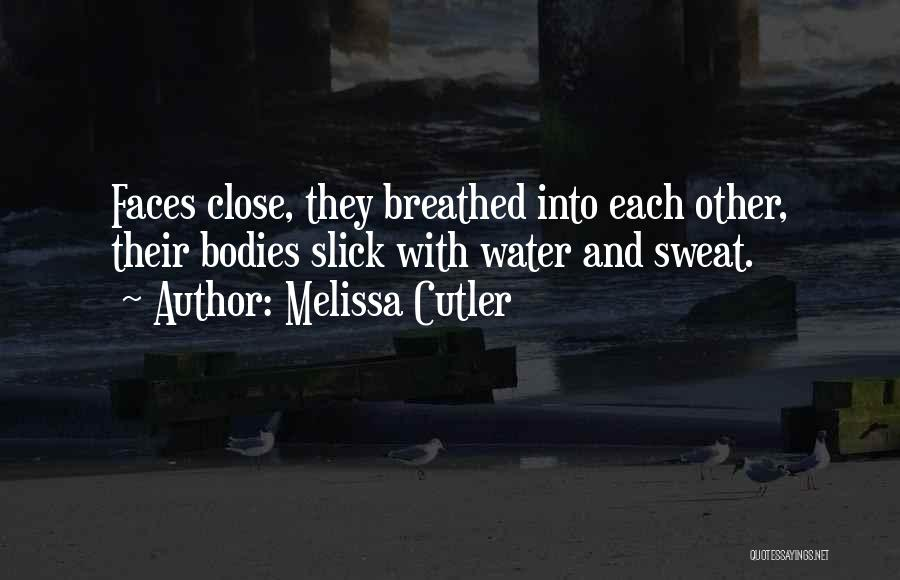 Water Bodies Quotes By Melissa Cutler