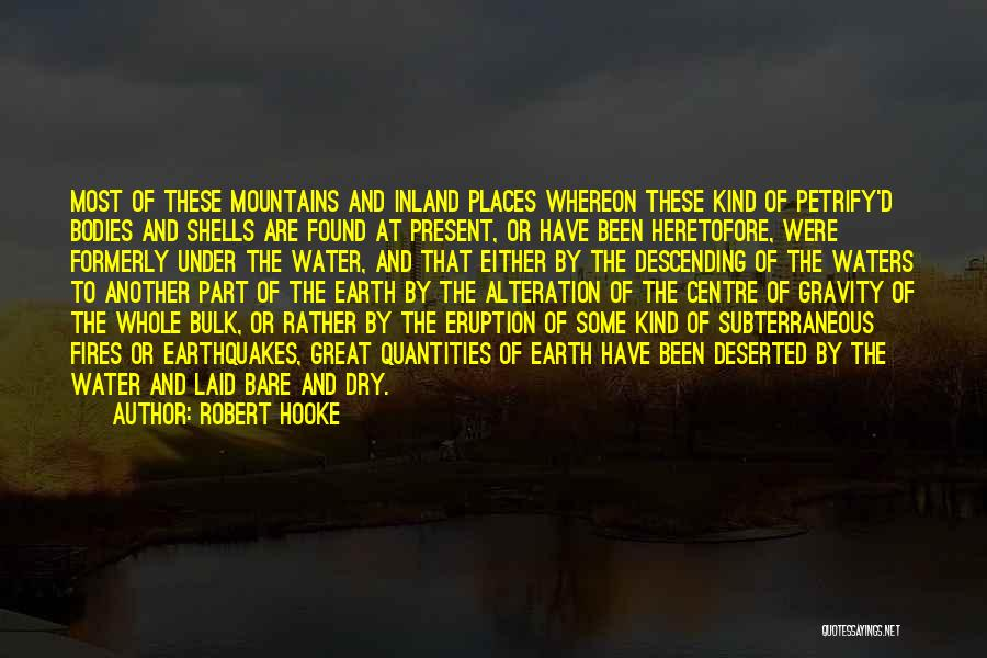 Water Bodies Quotes By Robert Hooke
