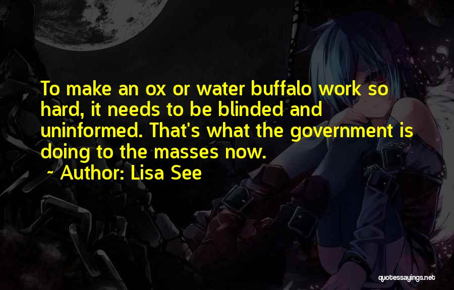 Water Buffalo Quotes By Lisa See