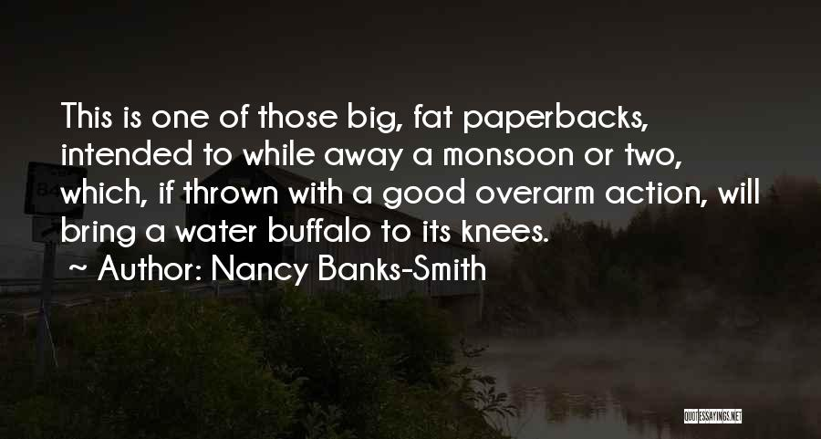 Water Buffalo Quotes By Nancy Banks-Smith