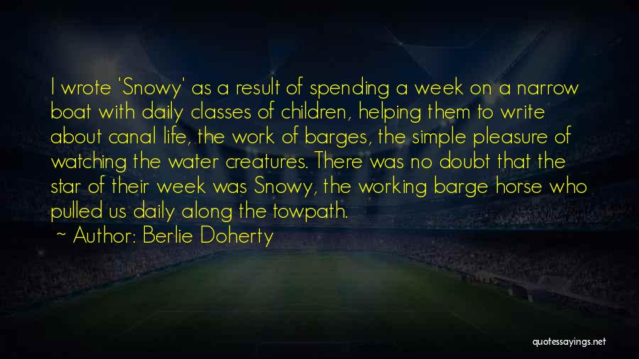 Water Canal Quotes By Berlie Doherty