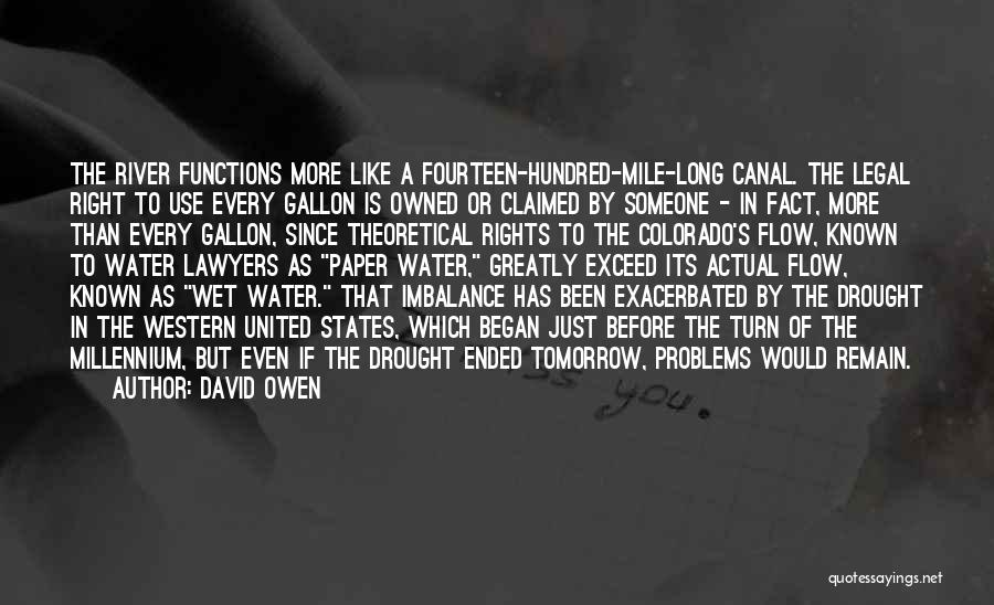 Water Canal Quotes By David Owen