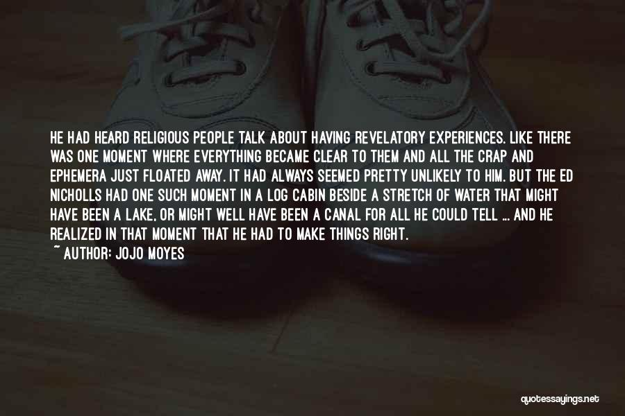 Water Canal Quotes By Jojo Moyes