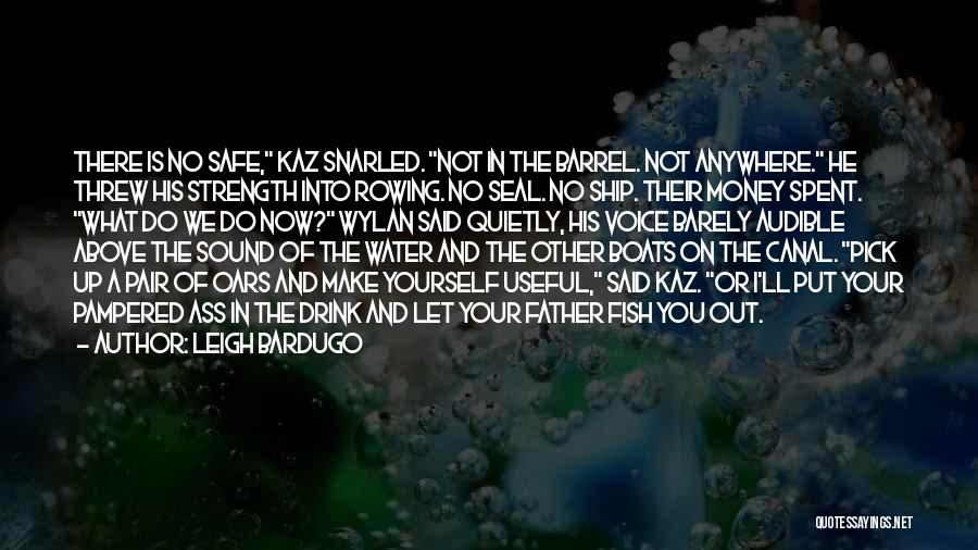Water Canal Quotes By Leigh Bardugo