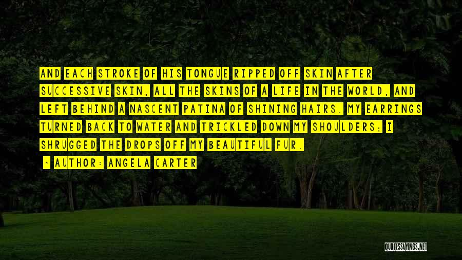 Water Drops Quotes By Angela Carter