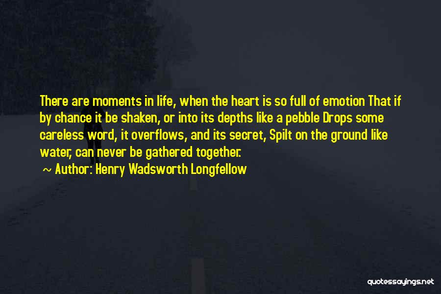 Water Drops Quotes By Henry Wadsworth Longfellow