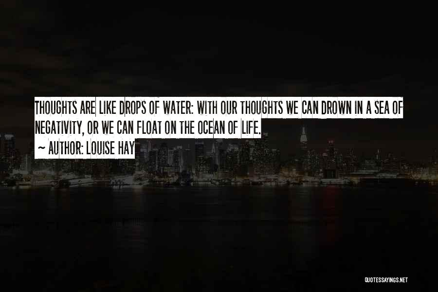 Water Drops Quotes By Louise Hay