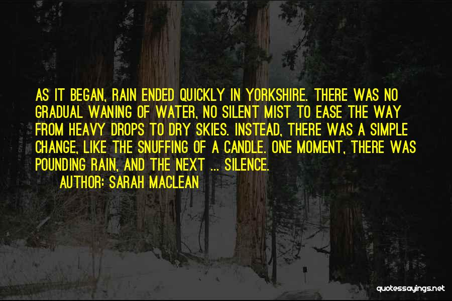 Water Drops Quotes By Sarah MacLean