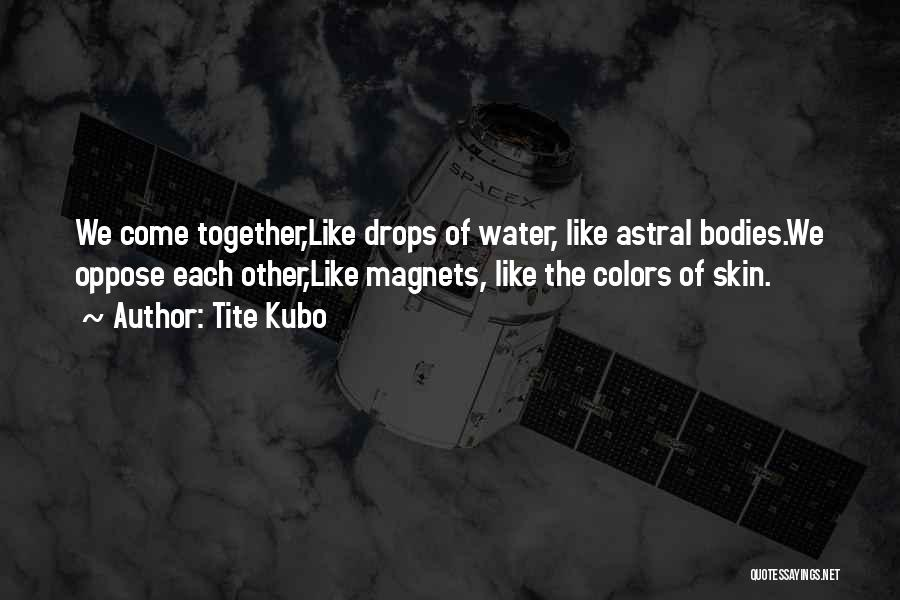 Water Drops Quotes By Tite Kubo