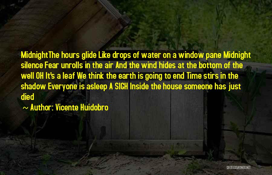 Water Drops Quotes By Vicente Huidobro