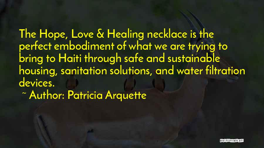 Water Filtration Quotes By Patricia Arquette