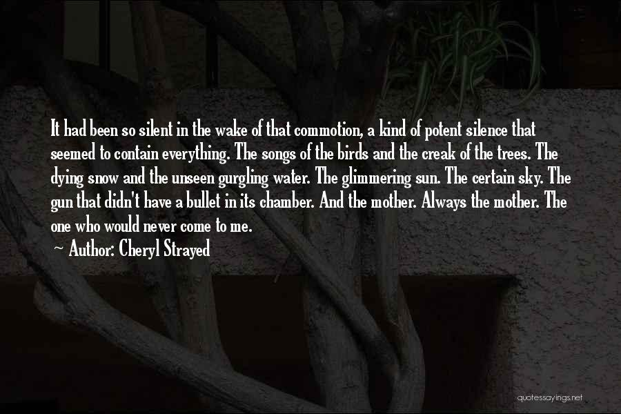 Water Gun Quotes By Cheryl Strayed