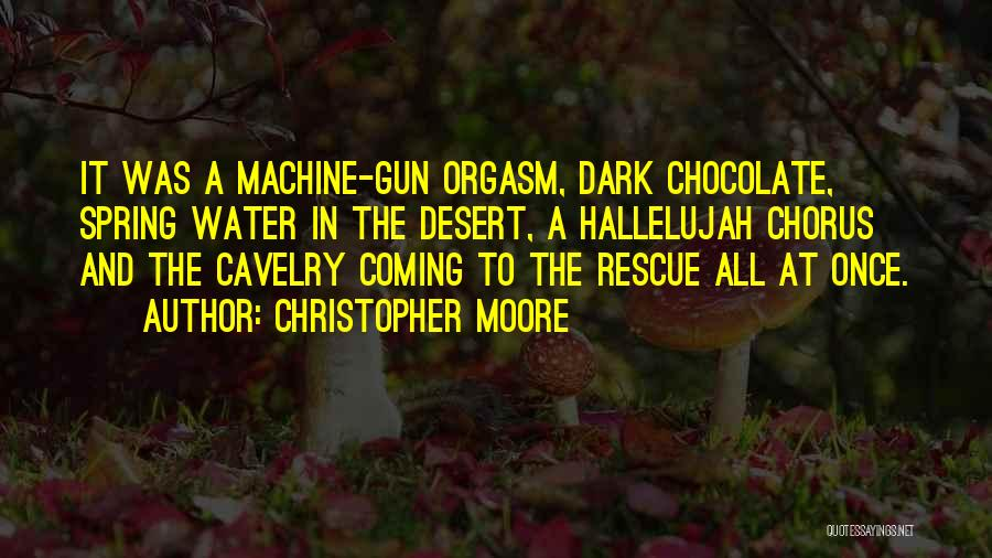 Water Gun Quotes By Christopher Moore