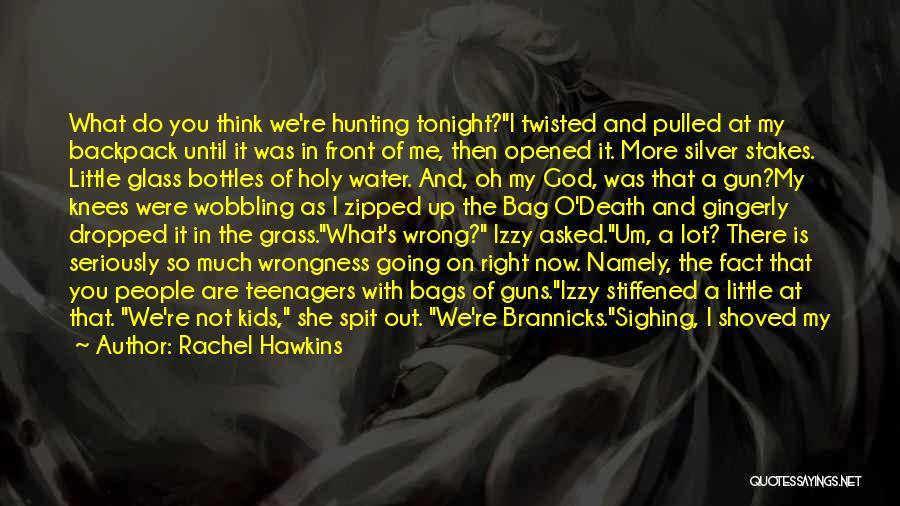 Water Gun Quotes By Rachel Hawkins
