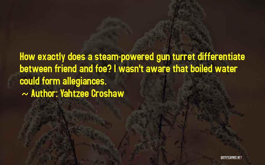 Water Gun Quotes By Yahtzee Croshaw