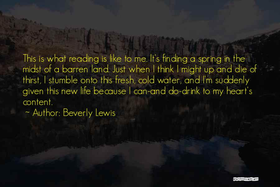 Water Is My Life Quotes By Beverly Lewis