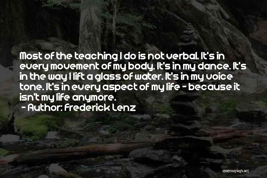Water Is My Life Quotes By Frederick Lenz