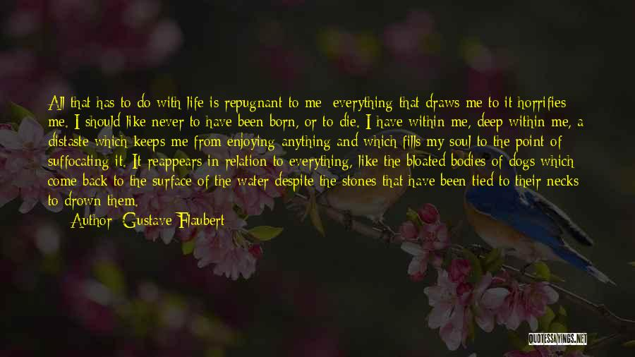 Water Is My Life Quotes By Gustave Flaubert