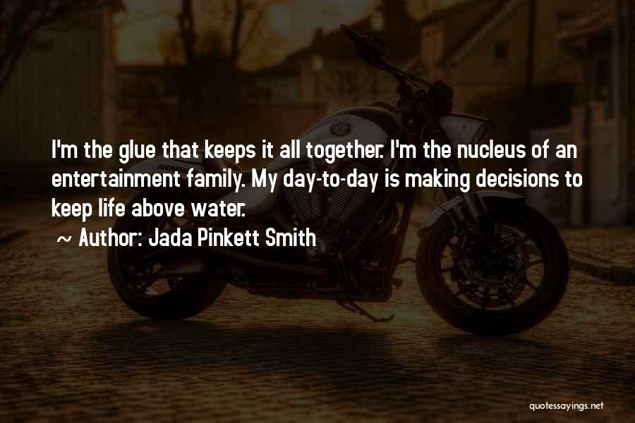 Water Is My Life Quotes By Jada Pinkett Smith