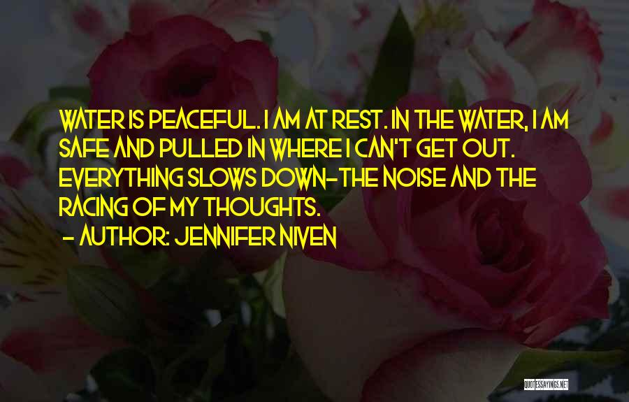 Water Is My Life Quotes By Jennifer Niven