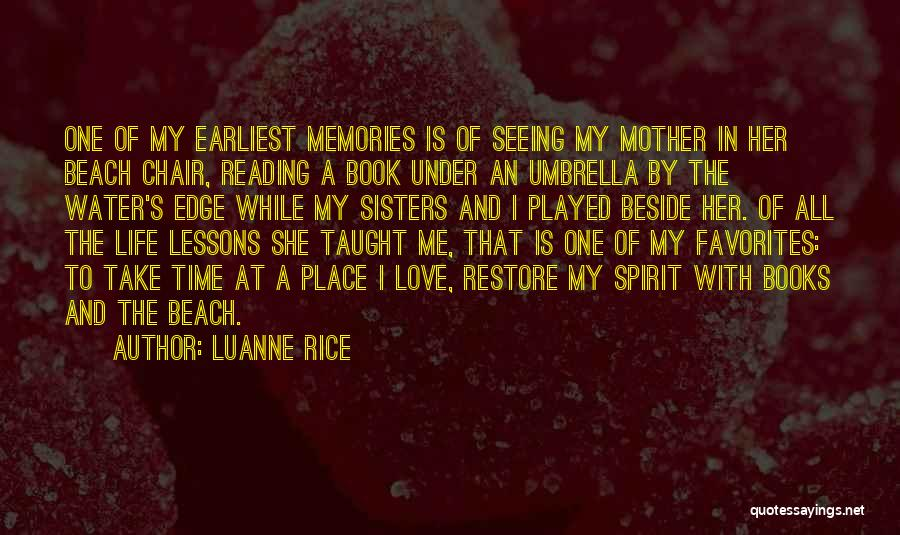 Water Is My Life Quotes By Luanne Rice