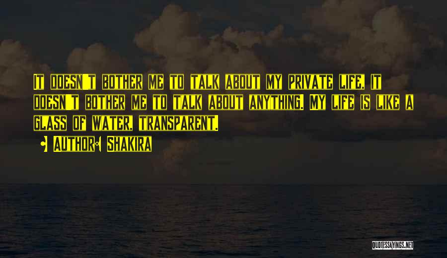 Water Is My Life Quotes By Shakira